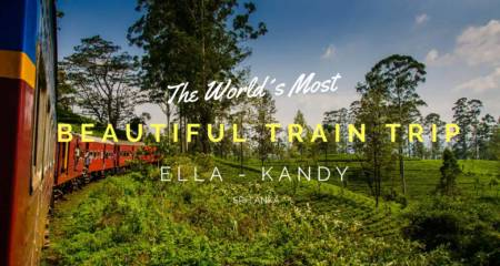 The world`s most beautiful train trip ella kandy