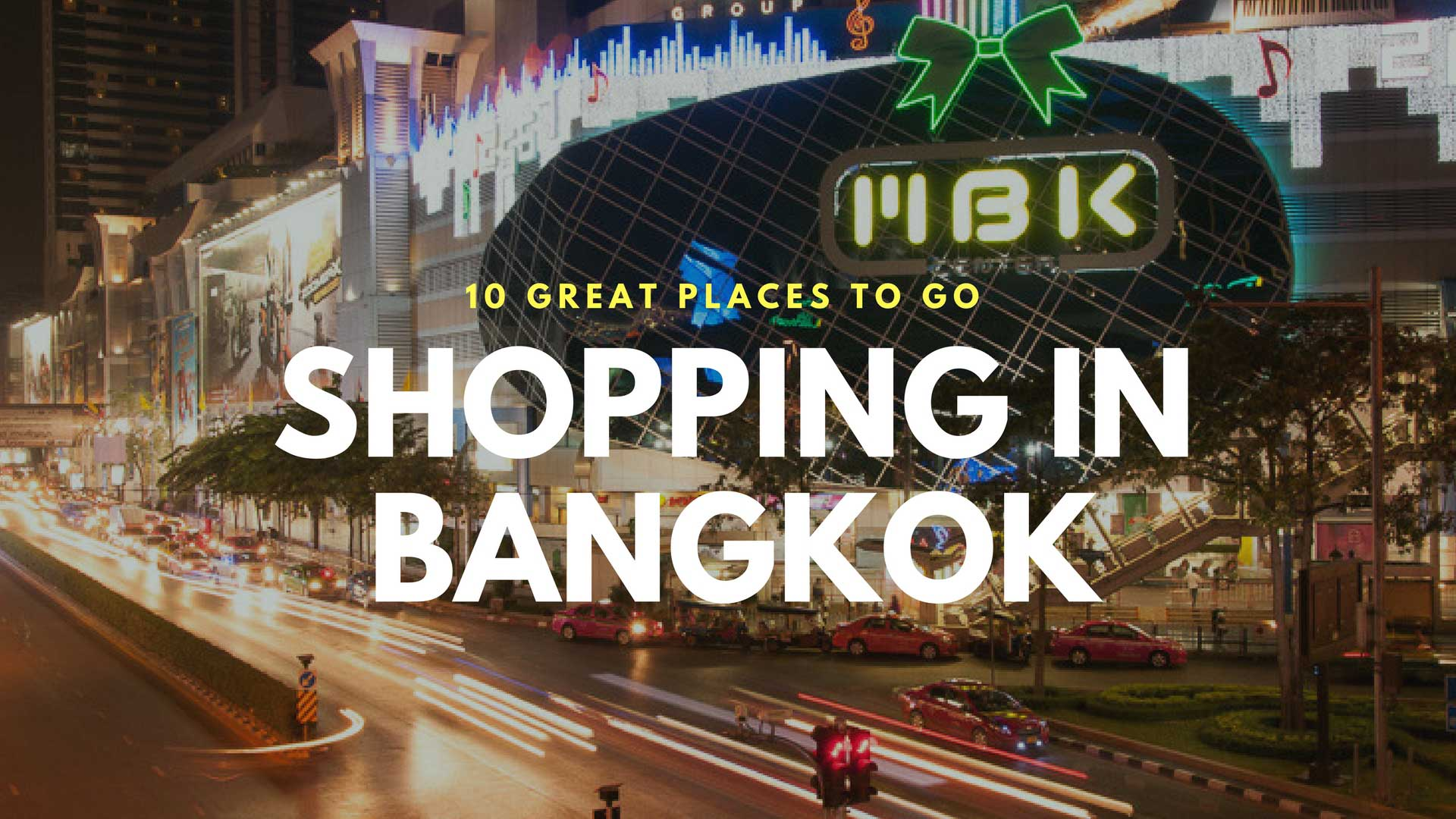 43321dc1ea3 10 Great Places to Go Shopping in Bangkok