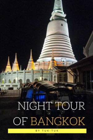 Night Tour Of Bangkok By Tuk-Tuk