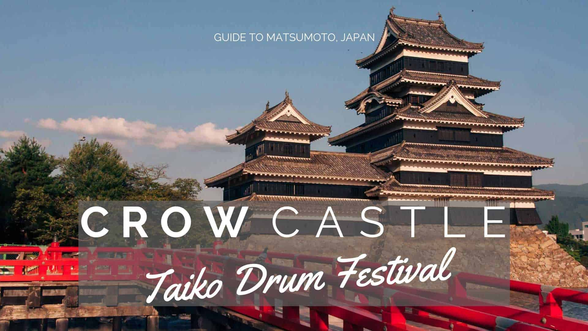 Travel guide to Matsumoto Japan