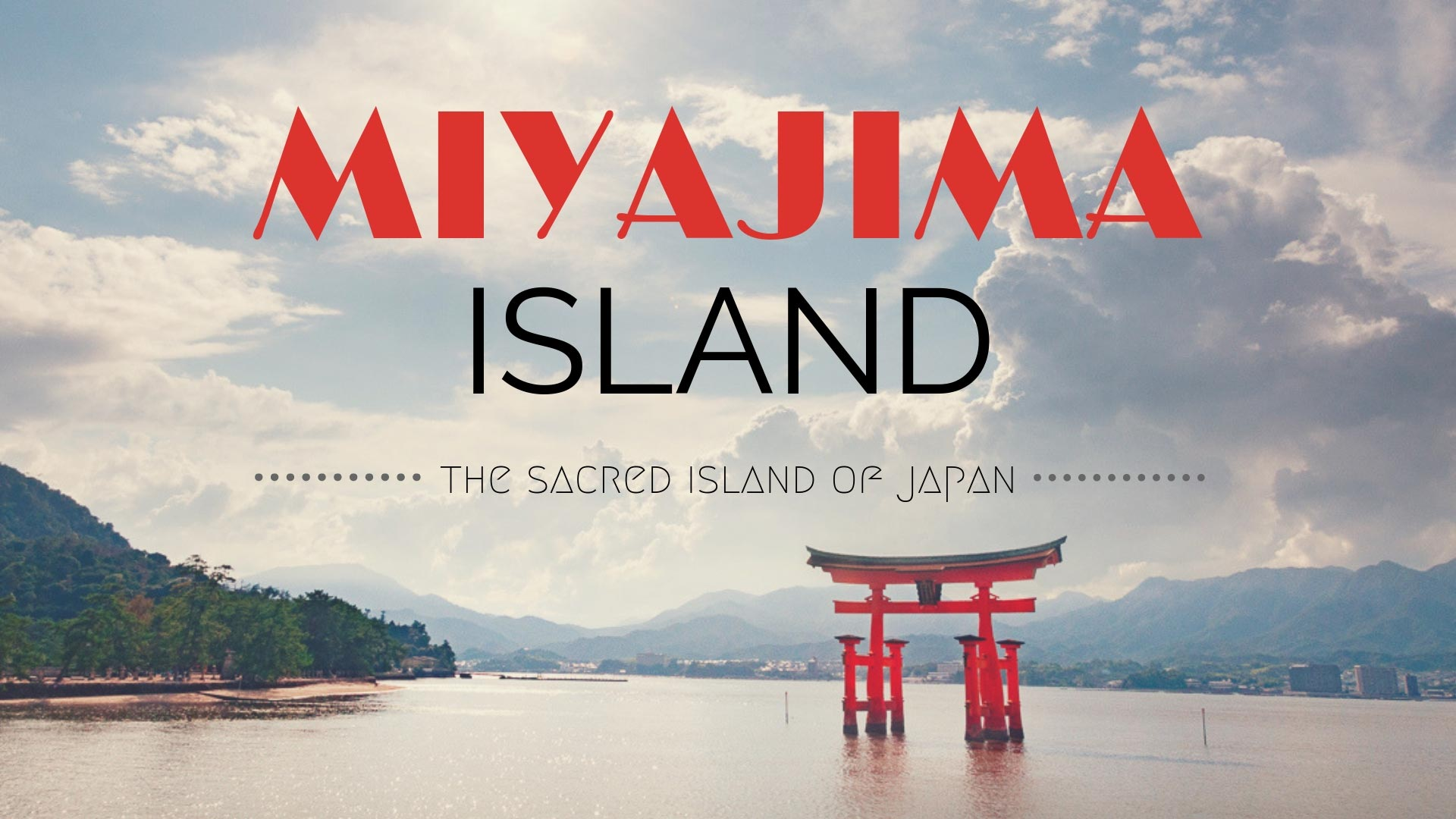 Journey To The Sacred Miyajima Island