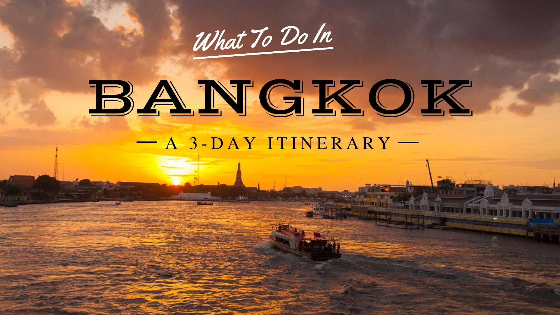 What To Do In Bangkok A 3 Day Bangkok Itinerary