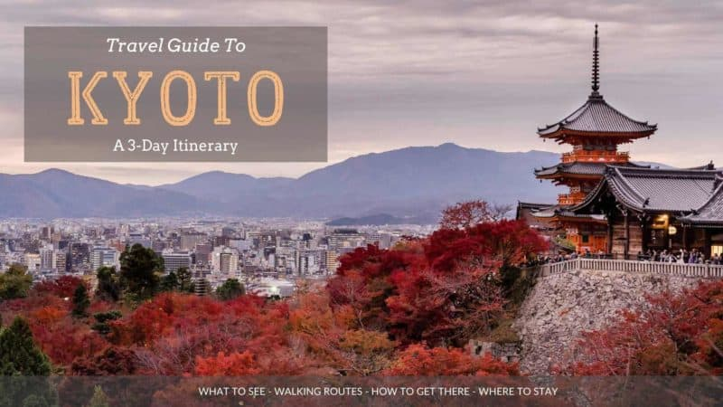 What to do in Kyoto, Japan