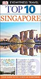 Singapore Top 10 Travel Guide