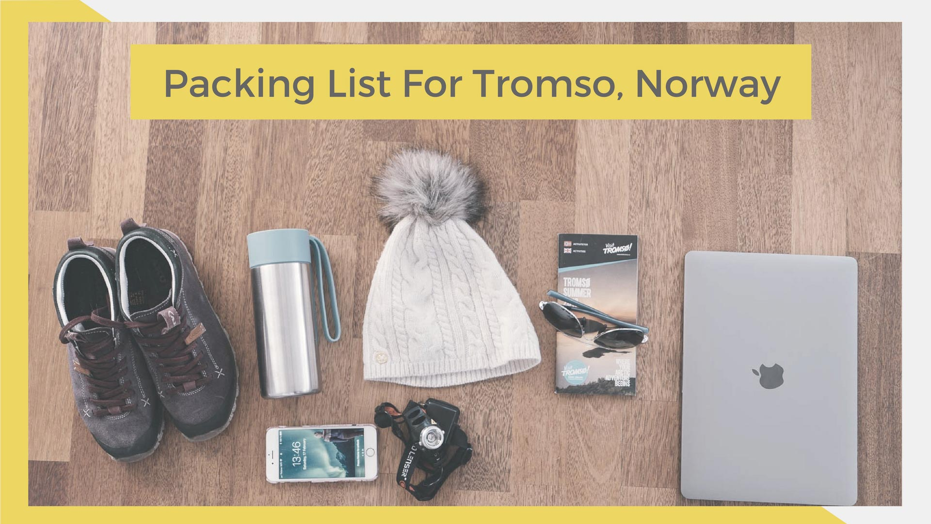 What To Pack For A Trip To Tromso, Norway