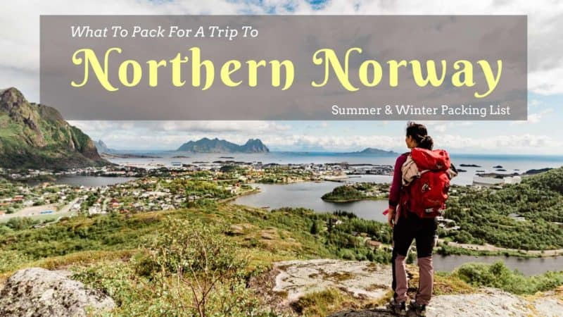 What to pack for a trip to northern Norway, winter and summer