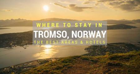 Where To Stay In Tromso, Norway