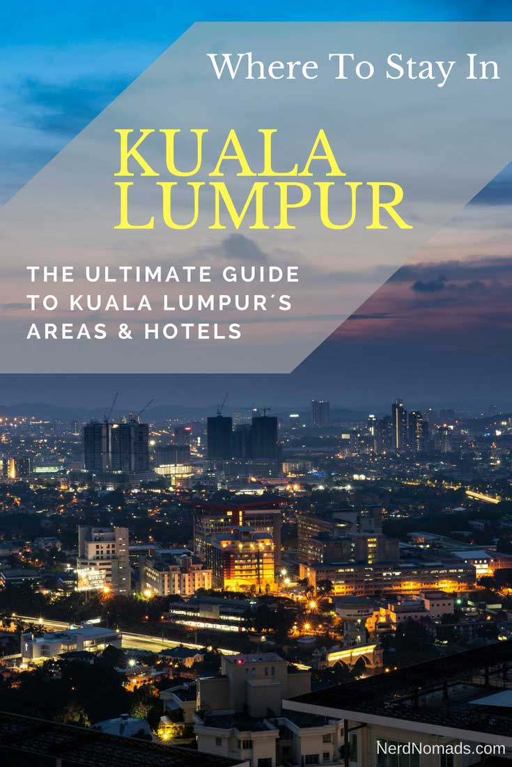 The ultimate guide on where to stay In Kuala Lumpur - The best Kuala Lumpur hotels and areas to stay in! Kuala Lumpur Malaysia | Kuala Lumpur Hotel | Kuala Lumpur Photography | Kuala Lumpur Travel | Things To Do In Kuala Lumpur