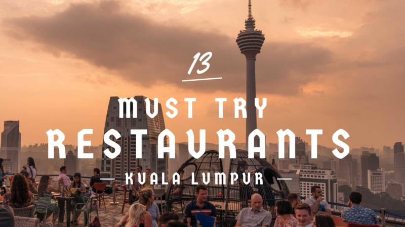 Must try restaurants in KL