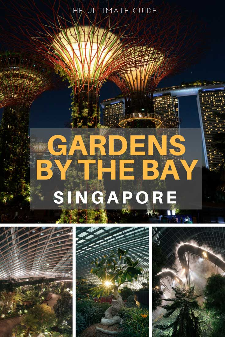The Ultimate Guide to Gardens by the Bay Singapore! Everything you need to know about Gardens by the Bay: what to see, attractions, Supertree Grove Singapore, Supertrees Singapore, Flower Dome, Cloud Forest Dome, ticket price, how to get there, and opening hours