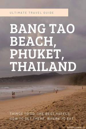 The ultimate travel guide to Bang Tao Beach Phuket Thailand