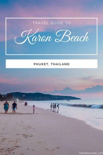 Travel Guide To Karon Beach, Phuket, Thailand