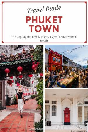 Travel Guide To Phuket Town Thailand