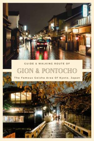 Guide to Gion and Pontocho, Geisha area of Kyoto, Japan