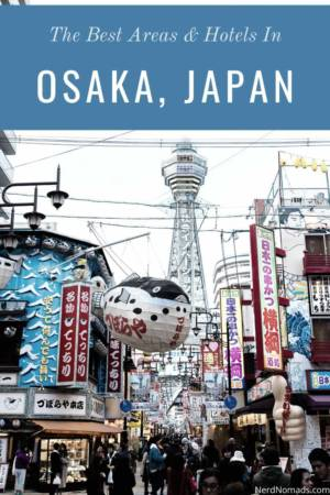 Where To Stay In Osaka Japan