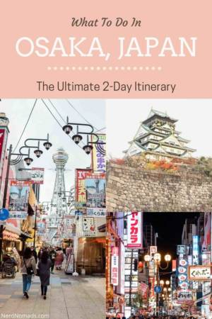 Osaka Itinerary - What To Do In Osaka
