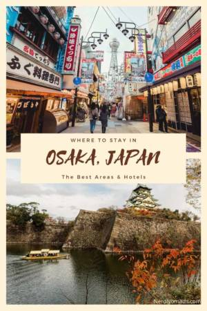 Guide Where To Stay In Osaka Japan
