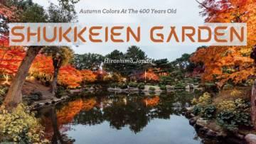 Guide to Shukkeien Garden Hiroshima Japan
