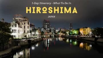 Hiroshima Itinerary - What To Do In Hiroshima