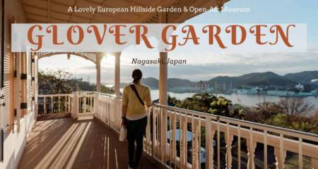 Guide to Glover Garden in Nagasaki