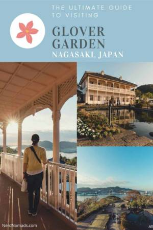 Guide to Glover Garden in Nagasaki, Japan