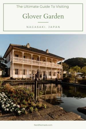 Guide to Glover Garden in Nagasaki, Japan