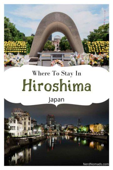 Where to stay in Hiroshima guide