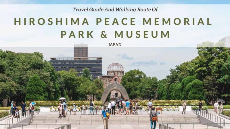 Hiroshima Peace Memorial Park and Museum