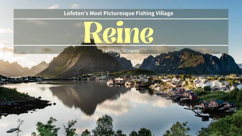 Reine Travel Guide, Lofoten, Norway
