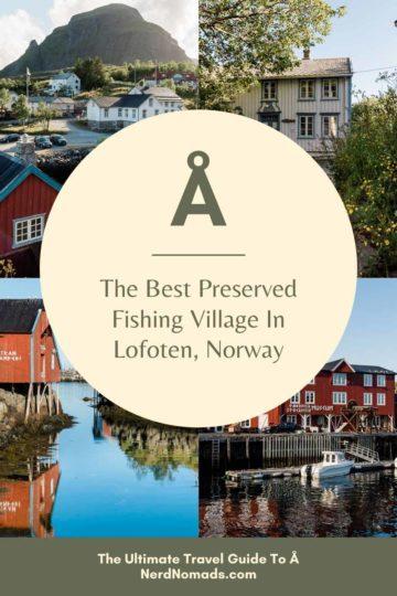 The Ultimate Travel Guide To Å, Lofoten, Norway