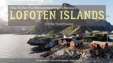 Lofoten Islands Itinerary, Norway
