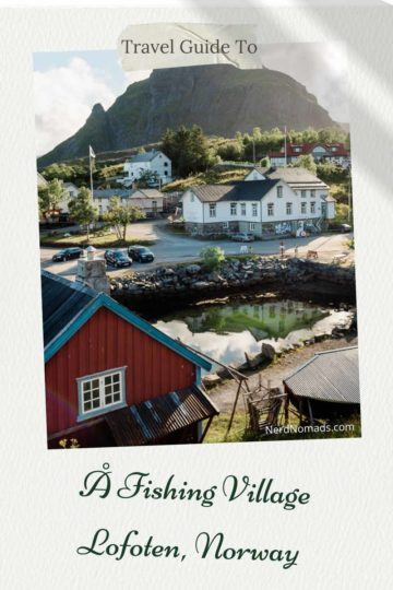 Å Travel Guide, Lofoten Norway