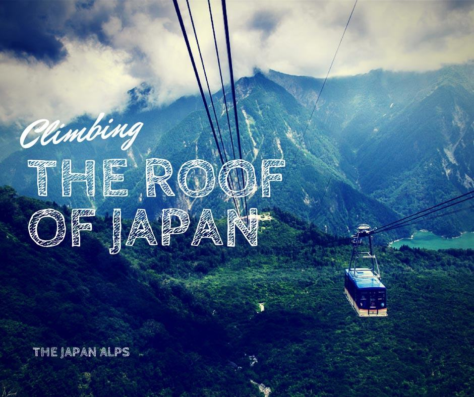 Climbing The Roof of Japan – the Alpine Route