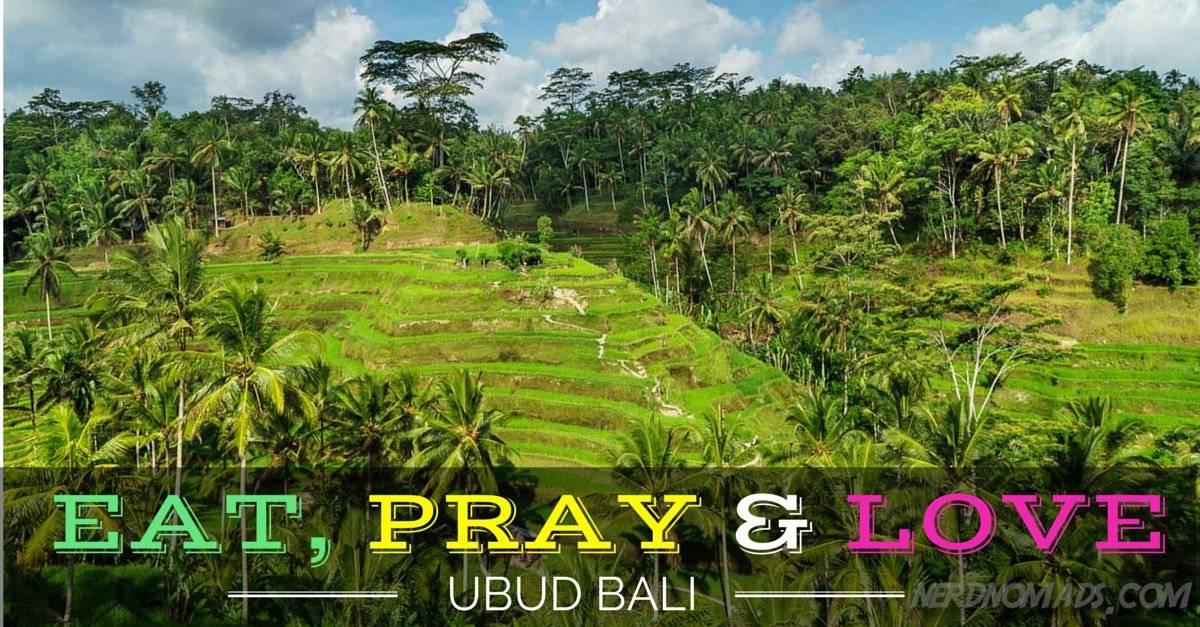 Eat, Pray, Love In Ubud, Bali